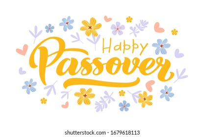 Happy Passover vector hand lettering with flowers. Jewish holiday Easter. Template for typography poster, greeting card, banner, invitation, postcard, flyer, sticker. Illustration isolated on white