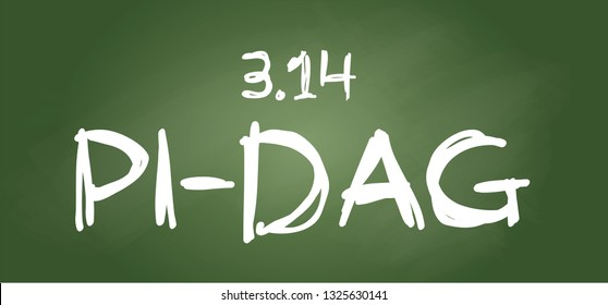 Happy PI dag numbers series 3.14 3,14 3/14 Pythagoras pie mathematics maths math fun funny pi symbol Celebrate  Mathematical constant March 14 Ratio circle's circumference diameter letter logo sign π