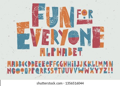 A happy, playful and whimsical alphabet with a childlike quality.