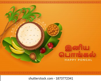 Happy Pongal Text Written Tamil Language With Top View Of Rice Mud Pot, Fruits, Sweet (Laddu), Banana Leaves, Sugarcane On Yellow Background.