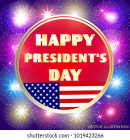 Happy Presidents day background. Brightly Colorful Illustration. Illustration design for greeting cards and poster with fireworks. Design template for Presidents day in USA. Vector illustration.