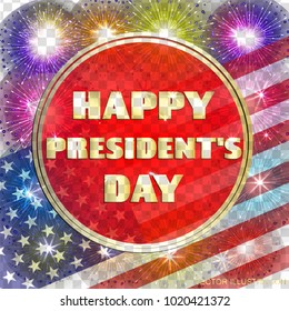 Happy Presidents day background. Brightly Colorful Illustration. Illustration design for greeting cards and poster with fireworks. Design template for Presidents day in USA. Vector illustration with