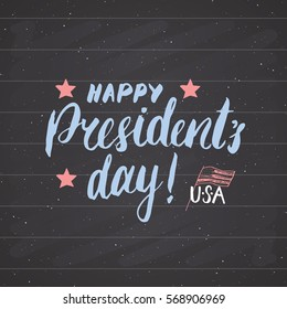 Happy President's Day Vintage USA greeting card, United States of America celebration. Hand lettering, american holiday grunge textured retro design vector illustration on chalkboard