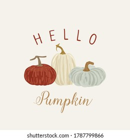 Happy pumpkin banner, autumn hand drawn design fall card. Typography inspirational thanksgiving day quote,  pumpkin in vintage style
