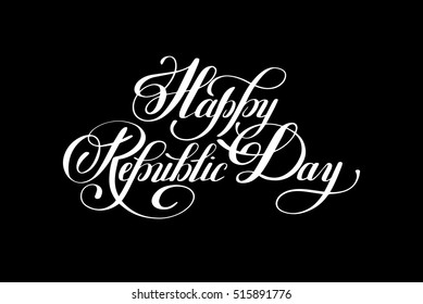 Happy Republic Day handwritten ink lettering inscription for indian winter holiday 26 January, calligraphy vector illustration