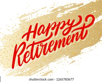 Happy Retirement banner. Hand lettering.