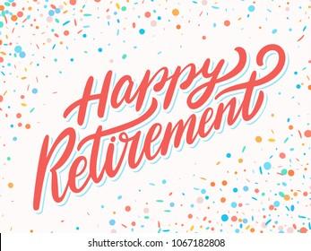 Happy Retirement banner. Vector lettering.