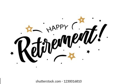 Happy Retirement. Beautiful greeting card poster, calligraphy black text word golden star fireworks. Hand drawn, design elements. Handwritten modern brush lettering, white background isolated vector