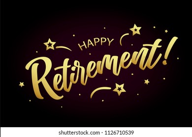 Happy Retirement card, banner. Beautiful greeting poster calligraphy gold text word ribbon star, hand drawn design elements. Handwritten modern brush lettering on a black background isolated vector