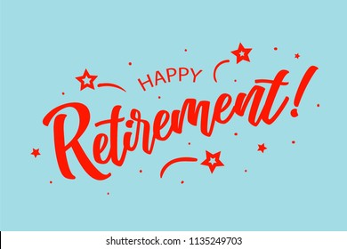 Happy Retirement card. Beautiful greeting scratched calligraphy red text word stars. Hand drawn invitation design. Handwritten modern brush lettering blue background vector