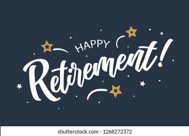 Happy Retirement lettering card, banner. Beautiful greeting scratched calligraphy white text word stars. Hand drawn invitation, print design. Handwritten modern brush blue background isolated vector.