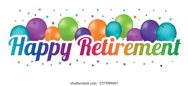 Happy Retirement Party Balloon Banner - Colorful Vector Illustration - Isolated On White Background