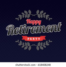happy retirement party, logo, banner design with red ribbon
