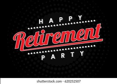 happy retirement party, logo, banner design on black background
