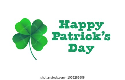 Happy Saint Patrick's day card with shamrock clover on white background. Vector St Patrick lettering for Feast of Saint Patrick festival day on 17 March. Irich holiday greeting card