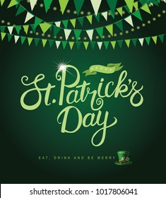 Happy Saint Patrick's Day hand drawn typography background design. EPS10 vector illustration.