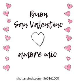 Happy Saint Valentine's Day my love (Italian: Buon San Valentino amore mio), vector postcard. Black calligraphy and pink hearts on white background