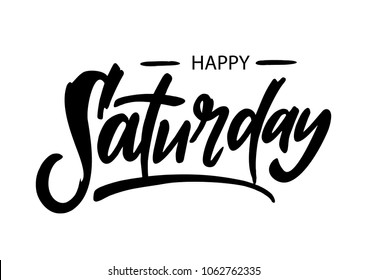 Happy Saturday lettering vector illustration isolated on white background.