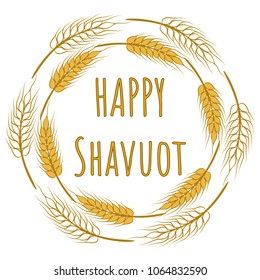 Happy Shavuot Poster. Vector illustration for the Jewish holiday of Shavuot. Wheat ears frame.