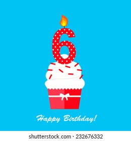 Happy Sixth Birthday Anniversary Card With Cupcake And Candle In Flat Design Style Vector Illustration