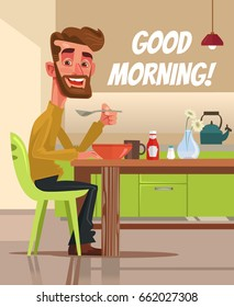 Happy smiling man character having breakfast. Good morning. Vector flat cartoon illustration
