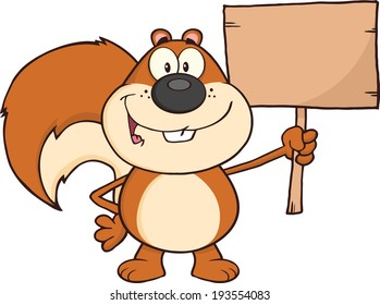 Happy Squirrel Cartoon Mascot Character Holding A Wooden Board. Vector Illustration Isolated on white