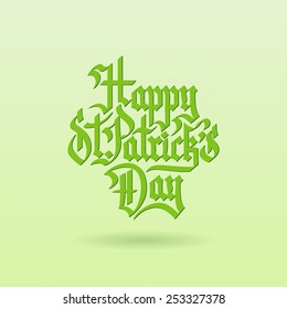 Happy St. Patrick's Day Gothic lettering on light green background