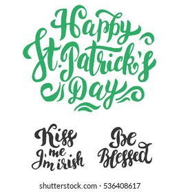 Happy St. Patrick's Day - set of greeting hand made lettering calligraphy