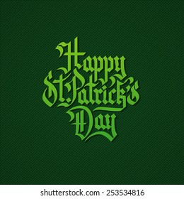 Happy St.Patrick's Day Gothic lettering on dark green background vector illustration