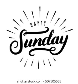 Happy Sunday hand drawn lettering. Modern brush calligraphy design for card, poster, social media post, photo overlay. Vector illustration.