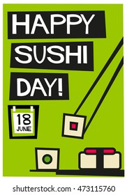 Happy Sushi Day! (Flat Style Vector Illustration Quote Poster Design)