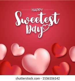 Happy Sweetest Day banner, lettering with heart shaped balloons. Vector