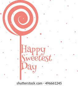 Happy sweetest day card.