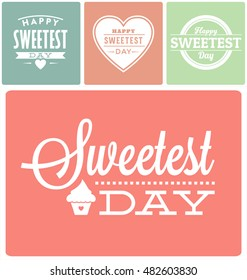 Happy Sweetest Day Typographic Vector Design Collection