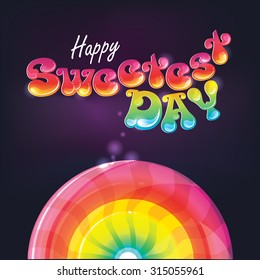 Happy Sweetest Day vector illustration with lollipop candy and sweet tasty retro lettering. US holiday celebration to increase sales of sweets