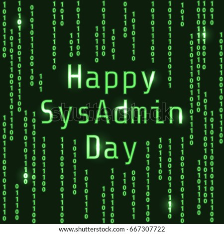 Happy sys admin day greeting card computer stock vector royalty greeting card with computer screen and binary code background m4hsunfo