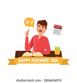 Happy Teacher's Day concept. Card with teacher teacher sitting at a table with a book and asking a question. Vector stock illustration.