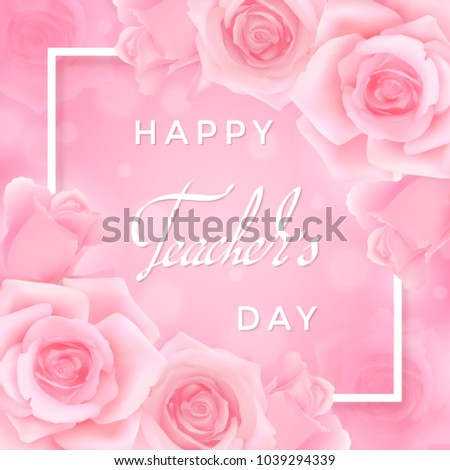 Happy teachers day greeting card pink stock vector royalty free happy teachers day greeting card with pink roses white frame with hand writing congratulations on m4hsunfo