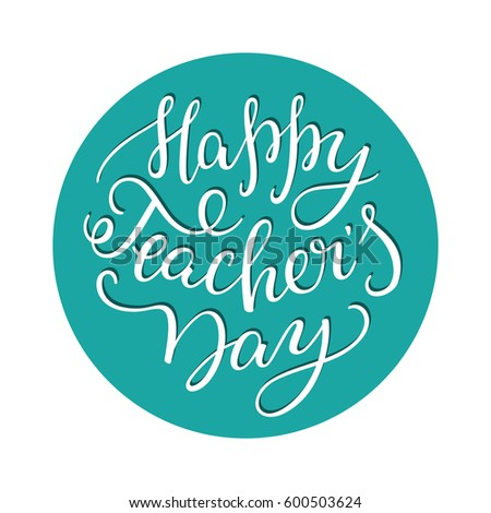 happy teachers day hand lettering template stock vector royalty