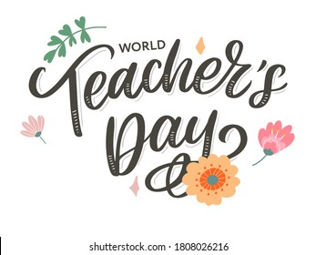 Happy Teacher's day inscription. Greeting card with calligraphy. Hand drawn lettering. Typography for invitation, banner, poster or clothing design. Vector quote.