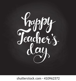 Happy Teacher's day - unique handdrawn typography poster. Vector art. Great design element for congratulation cards, banners and flyers.
