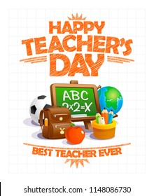 Happy teacher's day vector poster design, best teacher ever, school elements set
