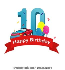 Happy tenth birthday. Baby boy greeting card with race car, cake and balloons vector illustration