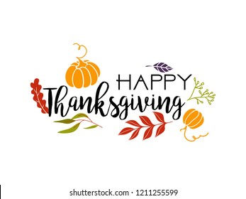 Happy Thankgiving quote with holiday elements. Greeting card cover. Vector illustration