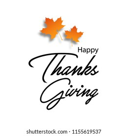 Happy thanks giving typography text design for wallpaper, card and poster with maple leaves.