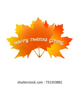 Happy Thanksgiving Banner, Poster, Greeting Card. Autumn Leaves with Text Isolated on White Background. Vector Colorful Illustration.