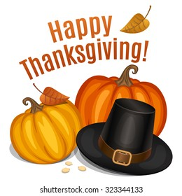 Happy Thanksgiving card, poster, background with piligrim hat and orange pumpkin. Vector illustration