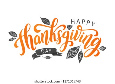Happy thanksgiving day with autumn leaves. Hand drawn text lettering for Thanksgiving Day. Vector illustration. Script. Calligraphic design for print greetings card, shirt, banner, poster. Colorful