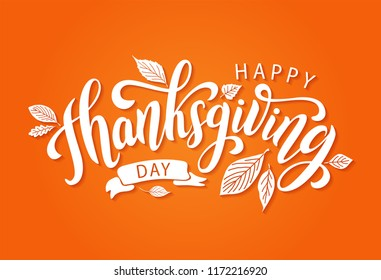 Happy thanksgiving day with autumn leaves. Hand drawn text lettering for Thanksgiving Day. Vector illustration. Calligraphic design for print greetings card, shirt, banner, poster. Colorful fall