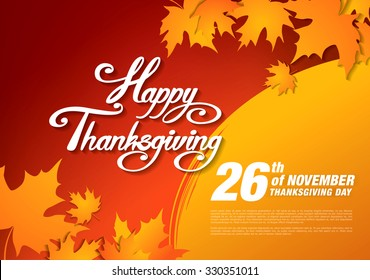 Happy Thanksgiving day! Thanksgiving background with Happy Thanksgiving text, autumn leaves and room for text.